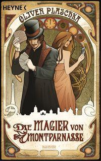 Die Magier von Montparnasse - Klickt hier für die große Abbildung zur Rezension