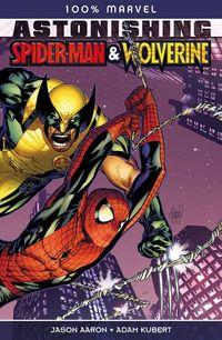 100% Marvel 62: Ashtonishing Spider-Man & Wolverine - Klickt hier für die große Abbildung zur Rezension