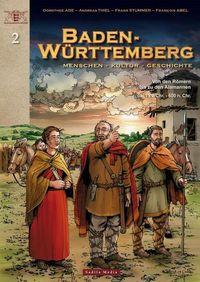 Baden-Württemberg 2: Von den Römern bis zu den Alamannen (ca. 15 v. Chr - 600 n. Chr.) - Klickt hier für die große Abbildung zur Rezension