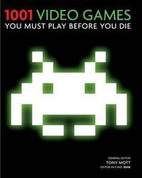 1001 Video Games You Must Play Before You Die - Klickt hier für die große Abbildung zur Rezension
