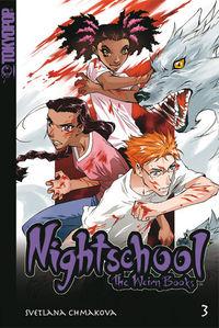 Nightschool - The Weirn Books 3 - Klickt hier für die große Abbildung zur Rezension