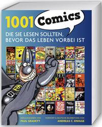 1001 Comics: Die Sie lesen sollten, bevor das Leben vorbei ist - Klickt hier für die große Abbildung zur Rezension