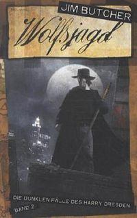 Wolfsjagd: Die dunklen Fälle des Harry Dresden Band 2 - Klickt hier für die große Abbildung zur Rezension