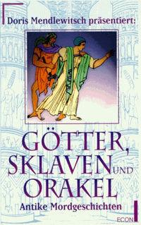 Götter, Sklaven und Orakel - Klickt hier für die große Abbildung zur Rezension