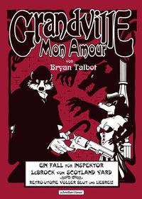 Grandville - Mon Amour - Klickt hier für die große Abbildung zur Rezension