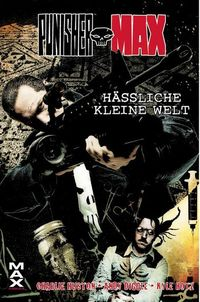 Marvel Maximum 50: Punisher Hässliche kleine Welt - Klickt hier für die große Abbildung zur Rezension