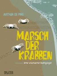 Marsch der Krabben - Erstes Buch: Unter erschwerten Bedingungen - Klickt hier für die große Abbildung zur Rezension