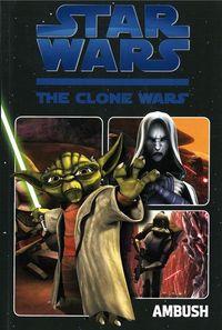 Star Wars TV-Comic: The Clone Wars 1: Der Hinterhalt - Klickt hier für die große Abbildung zur Rezension