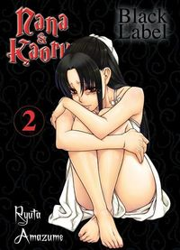 Nana & Kaoru-Black Label 2 - Klickt hier für die große Abbildung zur Rezension
