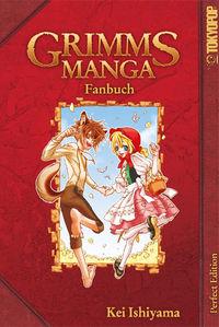 GRIMMS MANGA Fanbuch Perfect Edition - Klickt hier für die große Abbildung zur Rezension