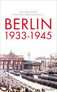 Berlin 1933-1945 - Klickt hier für die große Abbildung zur Rezension