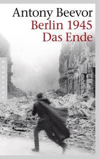 Berlin 1945 - Das Ende - Klickt hier für die große Abbildung zur Rezension