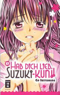 Hab dich lieb, Suzuki-kun!! 12 - Klickt hier für die große Abbildung zur Rezension