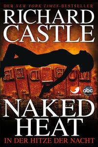 Castle 02. In der Hitze der Nacht: Naked Heat - Klickt hier für die große Abbildung zur Rezension