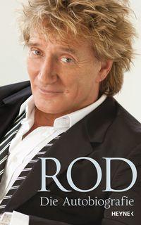 Rod - Die Autobiografie - Klickt hier für die große Abbildung zur Rezension