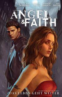 Angel & Faith 1: Das Leben geht weiter - Klickt hier für die große Abbildung zur Rezension