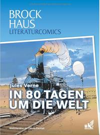 Brockhaus Literaturcomics: In 80 Tagen um die Welt - Klickt hier für die große Abbildung zur Rezension