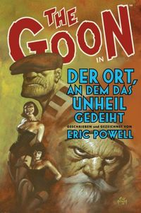 The Goon 8: Der Ort, an dem das Unheil gedeiht - Klickt hier für die große Abbildung zur Rezension