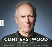Clint Eastwood - Der Filmemacher  - Klickt hier für die große Abbildung zur Rezension