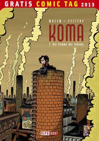 Gratis Comic Tag 2013: Koma 1: Die Stimme der Schlote  - Klickt hier für die große Abbildung zur Rezension