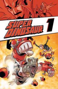 Super Dinosaur 1 - Klickt hier für die große Abbildung zur Rezension