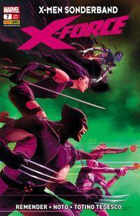 X-Men Sonderband: Die neue X-Force 7 - Der Schlussstrich - Klickt hier für die große Abbildung zur Rezension