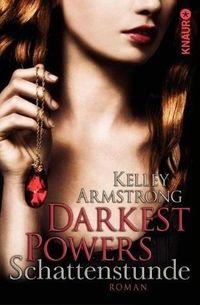Darkest Powers: Schattenstunde - Klickt hier für die große Abbildung zur Rezension