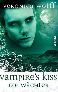 Vampire's Kiss: Die Wächter 2 - Klickt hier für die große Abbildung zur Rezension