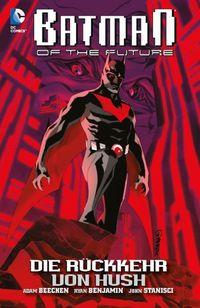 Batman Of The Future 1: Die Rückkehr Von Hush - Klickt hier für die große Abbildung zur Rezension