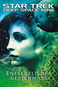 Star Trek - Deep Space Nine 9.02: Entsetzliches Gleichmass - Klickt hier für die große Abbildung zur Rezension