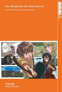Manga-Bibliothek: Die Abenteuer des Tom Sawyer - Klickt hier für die große Abbildung zur Rezension
