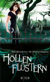 Höllenflüstern: Riley Blackthorne - Die Dämonenfängerin 3 - Klickt hier für die große Abbildung zur Rezension