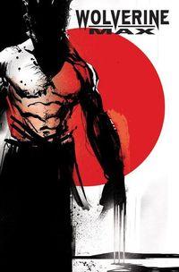 Marvel Maximum 54: Wolverine Max 1 - Klickt hier für die große Abbildung zur Rezension