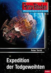 Perry Rhodan Taschenheft 23: Expedition der Todgeweihten - Klickt hier für die große Abbildung zur Rezension