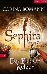 Das Blutz der Ketzer: Sephira - Ritter der Zeit - Klickt hier für die große Abbildung zur Rezension