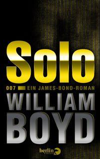Solo: Ein James-Bond-Roman - Klickt hier für die große Abbildung zur Rezension