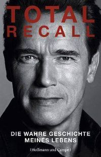 Total Recall: Die wahre Geschichte meines Lebens - Klickt hier für die große Abbildung zur Rezension