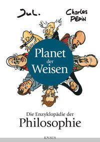 Planet der Weisen: Die Enzyklopädie der Philosophie - Klickt hier für die große Abbildung zur Rezension