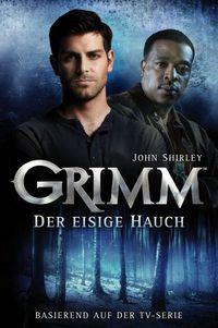 Grimm 01: Der eisige Hauch - Klickt hier für die große Abbildung zur Rezension