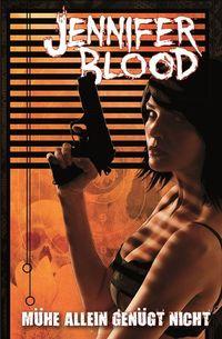 Jennifer Blood 3:Mühe allein genügt nicht - Klickt hier für die große Abbildung zur Rezension