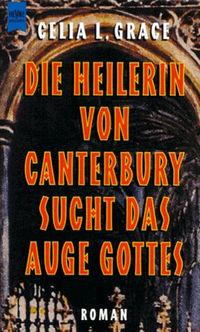Kathryn Swinnbrooke 02: Die Heilerin von Canterbury sucht das Auge Gottes - Klickt hier für die große Abbildung zur Rezension