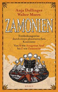 Zamonien: Entdeckungsreise durch einen phantastischen Kontinent - Von A wie Anagrom Ataf bis Z wie Zamomin - Klickt hier für die große Abbildung zur Rezension