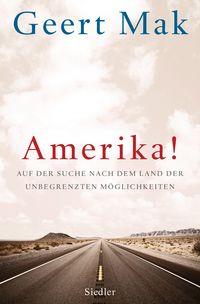 Amerika!: Auf der Suche nach dem Land der unbegrenzten Möglichkeiten - Klickt hier für die große Abbildung zur Rezension