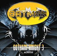 Batman - Gotham Knight 3: Monster - Klickt hier für die große Abbildung zur Rezension