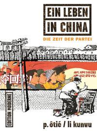 EIin Leben in China 2: Die Zeit der Partei - Klickt hier für die große Abbildung zur Rezension