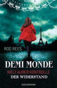 Der Widerstand: Demi-Monde - Welt außer Kontrolle 2 - Klickt hier für die große Abbildung zur Rezension