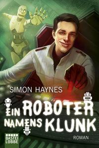 Ein Roboter namens Klunk - Klickt hier für die große Abbildung zur Rezension