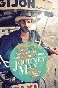 Journeyman: 1 Mann, 5 Kontinente und jede Menge Jobs - Klickt hier für die große Abbildung zur Rezension