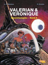 Valerian & Veronique: Gesamtausgabe 6 - Klickt hier für die große Abbildung zur Rezension
