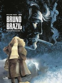 Bruno Brazil Gesamtausgabe 3 - Klickt hier für die große Abbildung zur Rezension